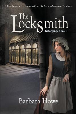 The Locksmith - Howe, Barbara