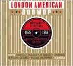 The London American Doo Wop Story 1955-1958