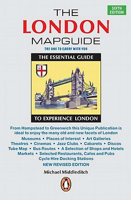 The London Mapguide: Sixth Edition - Middleditch, Michael