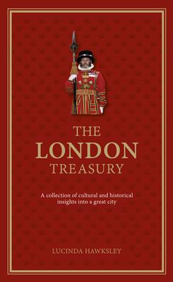 The London Treasury - Hawksley, Lucinda