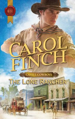The Lone Rancher - Finch, Carol