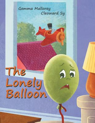 The Lonely Balloon - Mallorey, Gemma