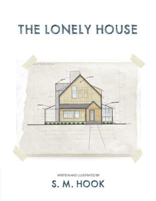 The Lonely House - Hook, Scott