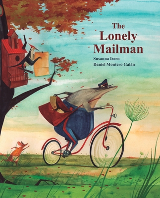 The Lonely Mailman - Isern, Susanna, and Brokenbrow, Jon (Translated by)