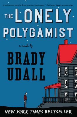 The Lonely Polygamist - Udall, Brady