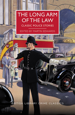 The Long Arm of the Law - Edwards, Martin (Editor)