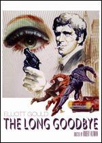 The Long Goodbye - Robert Altman