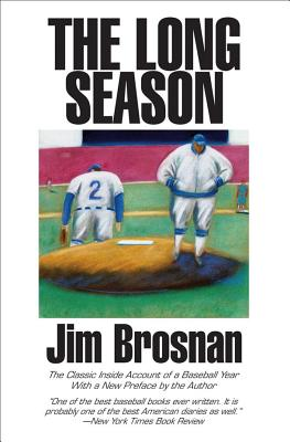 The Long Season - Brosnan, Jim (Preface by)