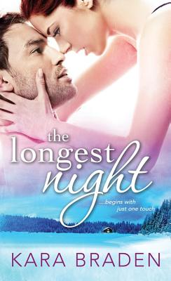 The Longest Night - Braden, Kara