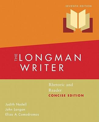 The Longman Writer: Rhetoric and Reader - Langan, John, and Nadell, Judith, and Comodromos, Eliza A