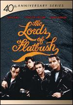 The Lords of Flatbush - Martin Davidson; Stephen F. Verona