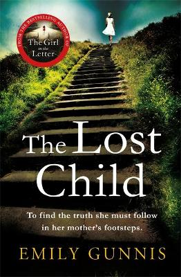 The Lost Child: An absolute heartbreaker from the Bestselling Author - Gunnis, Emily