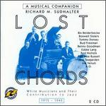 The Lost Chords: 1915-1945