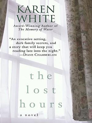 The Lost Hours - White, Karen