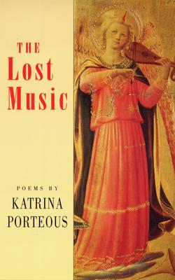 The Lost Music - Porteous, Katrina
