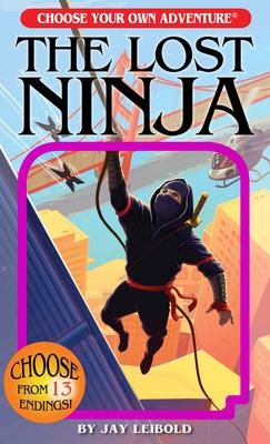 The Lost Ninja - Leibold, Jay
