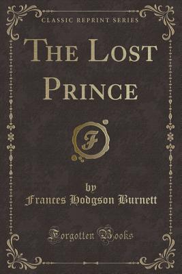 The Lost Prince - Burnett, Frances Hodgson