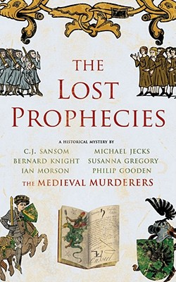 The Lost Prophecies: A Historical Mystery - Medieval Murderers, The