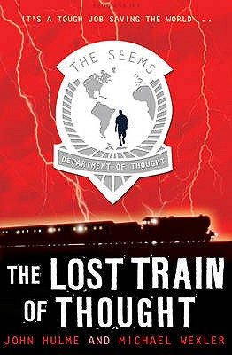 The Lost Train of Thought - Hulme, John, and Wexler, Michael