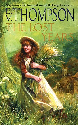 The Lost Years - Thompson, E. V.