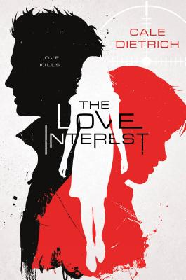 The Love Interest - Dietrich, Cale