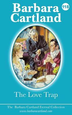 The Love Trap - Cartland, Barbara