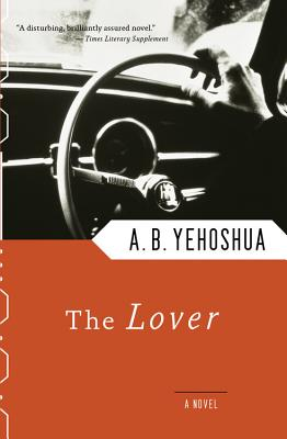 The Lover - Yehoshua, Abraham B, and Simpson, Philip, PhD (Translated by)