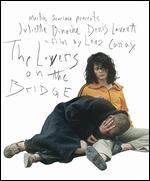 The Lovers on the Bridge [Blu-ray]