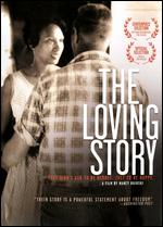 The Loving Story - Nancy Buirski