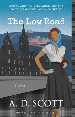 The Low Road, Volume 5 - Scott, A D