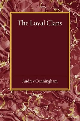 The Loyal Clans - Cunningham, Audrey