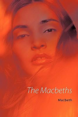 The Macbeths - Macbeth