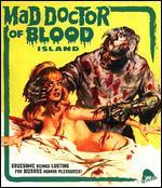 The Mad Doctor of Blood Island [Blu-ray]
