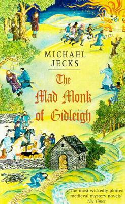The Mad Monk of Gidleigh - Jecks, Michael