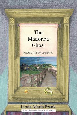 The Madonna Ghost - Frank, Linda Maria