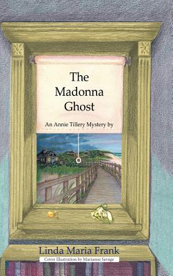 The Madonna Ghost - Frank, Linda Maria