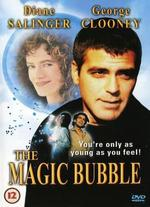 The Magic Bubble - Alfredo Ringel; Deborah Ringel
