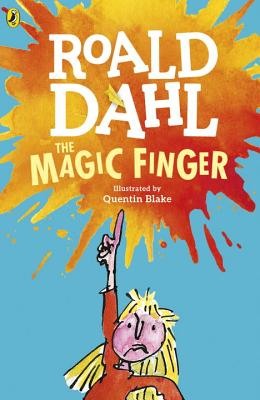 The Magic Finger - Dahl, Roald