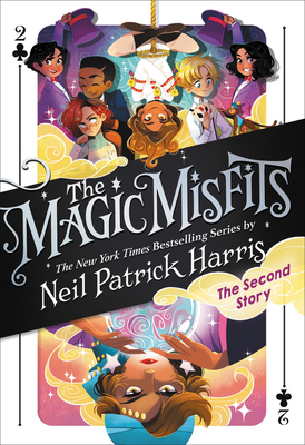The Magic Misfits: The Second Story - Harris, Neil Patrick