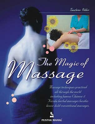The Magic of Massage - Podder, Tanushree