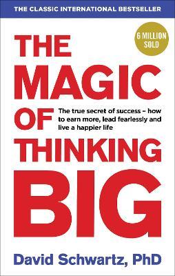 The Magic Of Thinking Big Book By David J Schwartz 13 border=