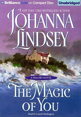 The Magic of You - Lindsey, Johanna, and Merlington, Laural (Read by)