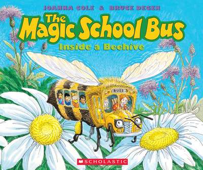 The Magic School Bus Inside a Beehive - Cole, Joanna
