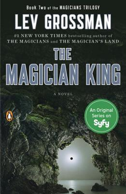 The Magician King - Grossman, Lev