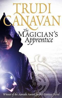 The Magician's Apprentice - Canavan, Trudi