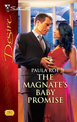The Magnate's Baby Promise - Roe, Paula