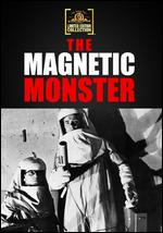The Magnetic Monster - Curt Siodmak