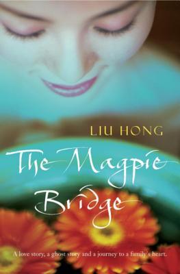 The Magpie Bridge - Liu, Hong