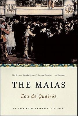 The Maias - De Eca De Queiros, Jose Maria, and Costa, Margaret Jull (Translated by)