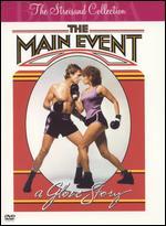 The Main Event - Howard Zieff